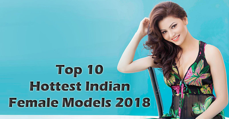 Hottest Models in India